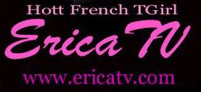 Please click here an erotic and exciting T-Girl in Paris, France ! - Way to Go Erica! - You're FABULOUS!...
